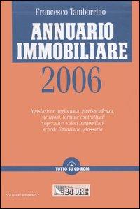 Annuario immobiliare 2006. Con CD-ROM