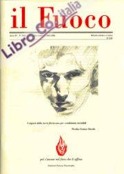 Il Fuoco. Rivista poetica e civile. Anno IV. N. 9-10. Settembre 2005 - Febbraio 2006