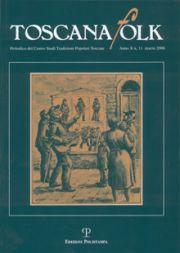 Toscana folk. Anno X. N. 11/marzo 2006. Periodico del Centro Studi Tradizioni Popolari Toscane