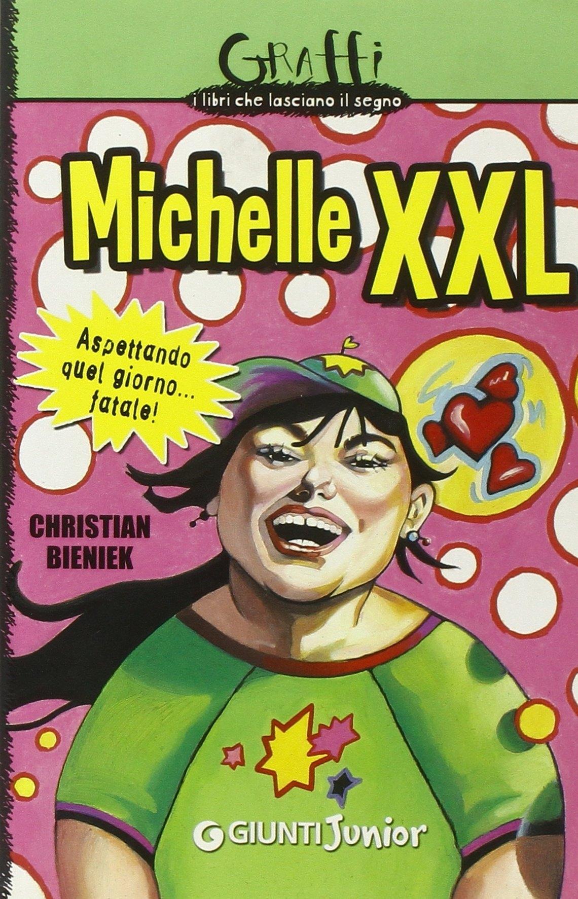 Michelle XXL. Aspettando quel giorno... fatale!