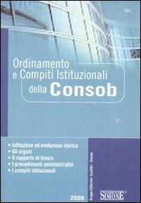 Ordinamento e compiti istituzionali della Consob