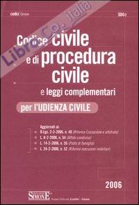 Codice civile e di procedura civile e leggi complementari per l'udienza civile