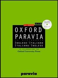 Oxford Paravia. Il dizionario inglese-italiano, italiano-inglese