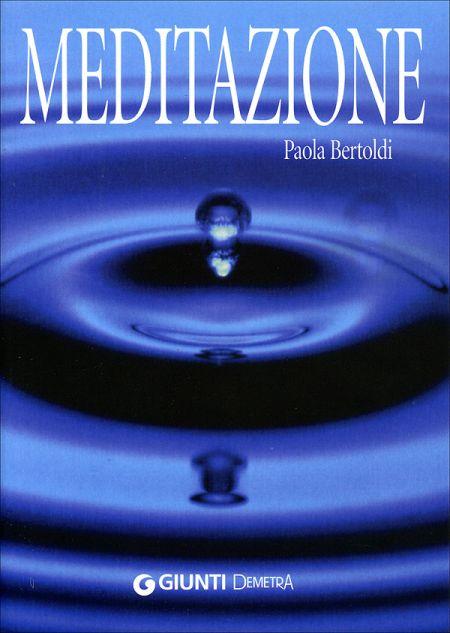 Meditazione. La Riscoperta della Gioia