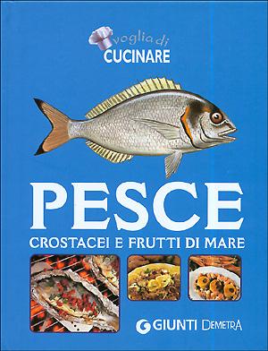 Pesce, crostacei e frutti di mare
