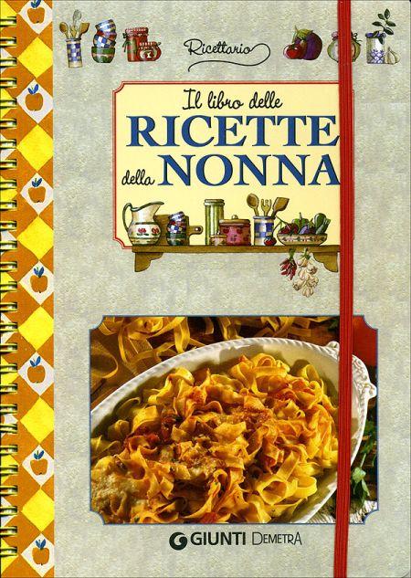 Il libro delle ricette della nonna