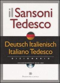 Il Sansoni tedesco. Dizionario Deutsch-Italienisch, italiano-tedesco. Con CD-ROM