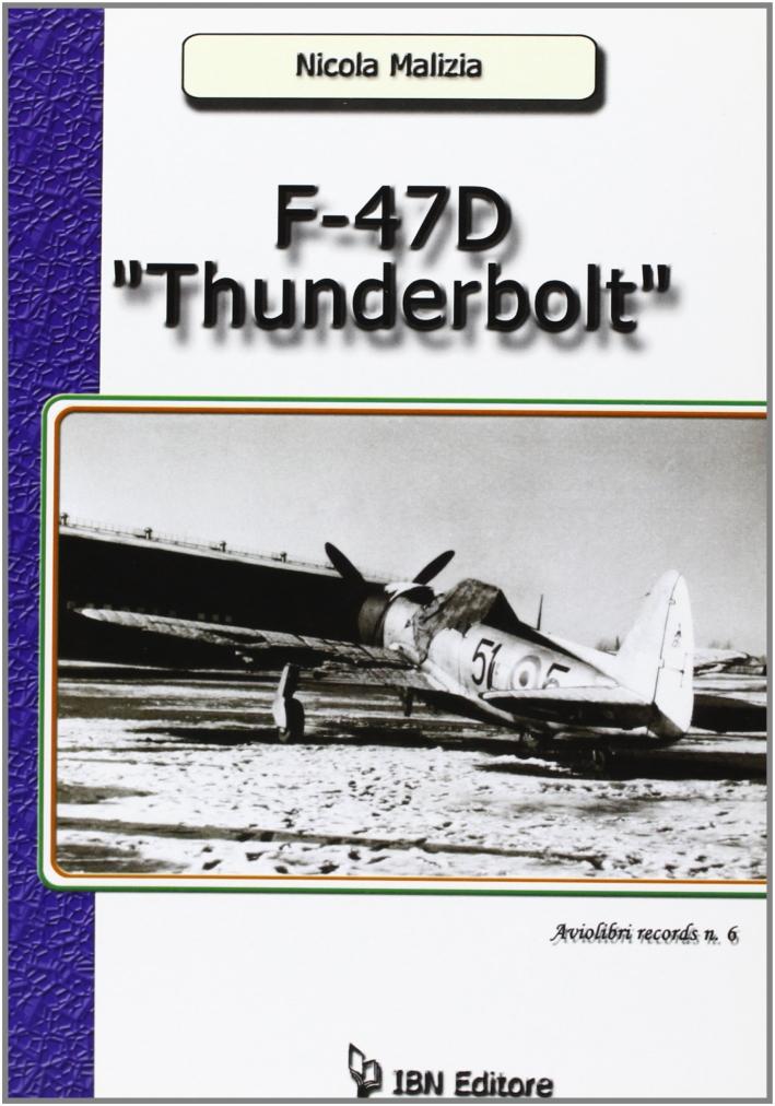 F-47D Thunderbolt.