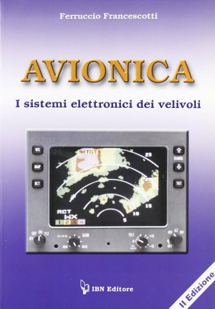Avionica. I sistemi elettronici dei velivoli.