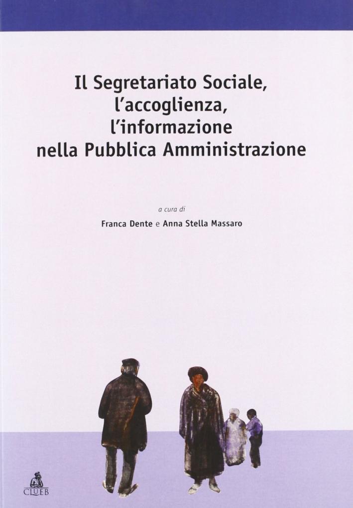 Il Segretariato sociale, l'accoglienza, l'informazione nella pubblica amministrazione.