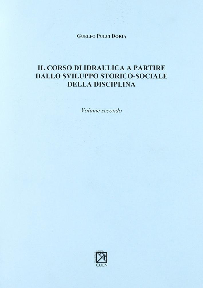 Corso di idraulica. Vol. 2.