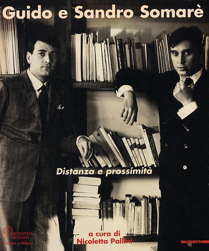 Guido e Sandro Somarè. Distanza e prossimità