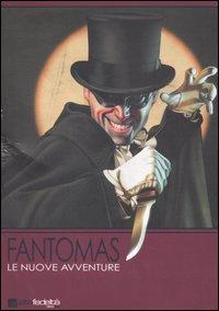 Fantomas. Le Nuove Avventure