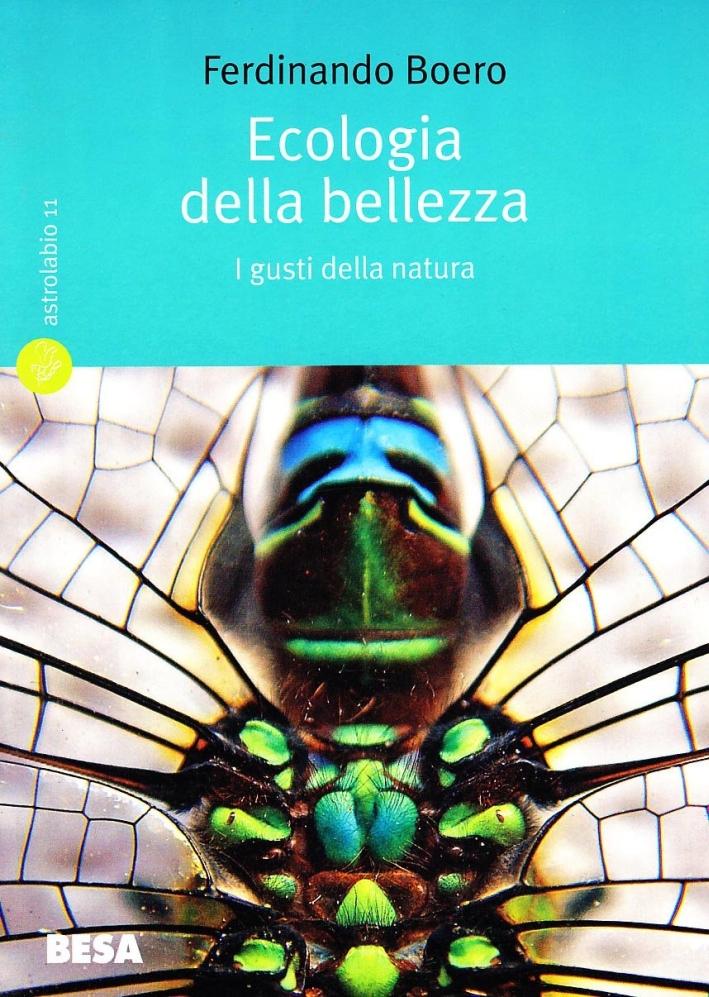 Ecologia della bellezza. I gusti della natura