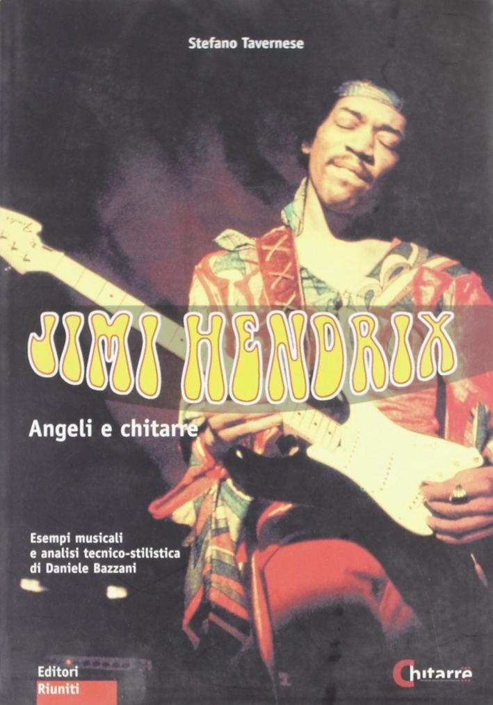 Jimi Hendrix. Angeli e chitarre