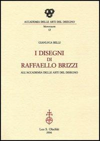 I Disegni di Raffaello Brizzi all'accademia delle arti del disegno