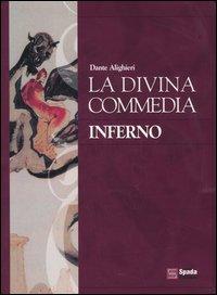 La Divina Commedia: Infernopurgatorioparadiso