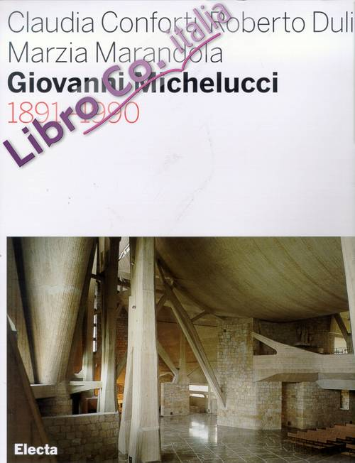 Giovanni Michelucci. 1891-1990