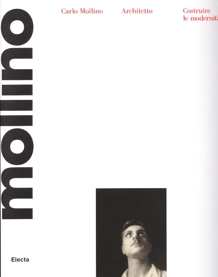Carlo Mollino architetto. 1905-1973