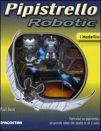 Pipistrello robotic. Con gadget