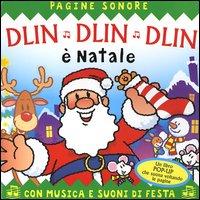 Dlin dlin dlin è Natale. Libro pop-up