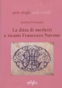 La ditta di merletti e ricami Francesco Navone