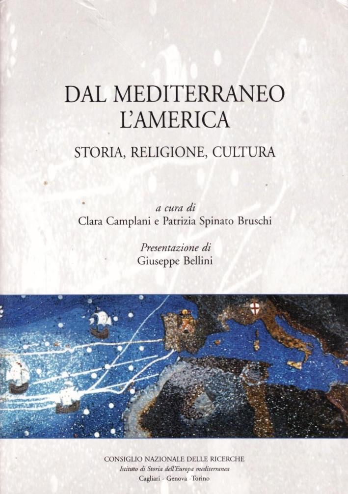 Dal Mediterraneo all'America. Storia, religione, cultura
