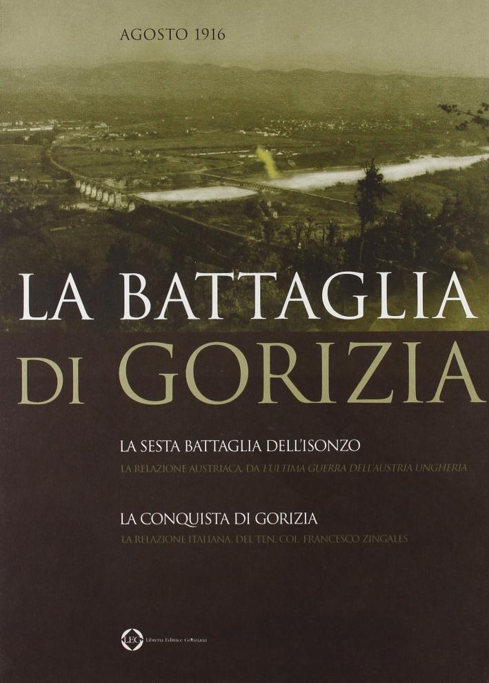 La battaglia di Gorizia. Agosto 1916.