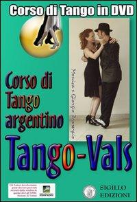 Vals. Corso di Tango argentino. Video corso. DVD. Con libro. Vol. 3