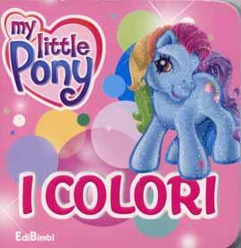 I colori. Ediz. illustrata