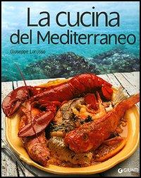 La Cucina del Mediterraneo.