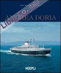 Andrea Doria. Cento uno viaggi. Ediz. illustrata