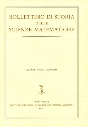 Bollettino di Storia delle Scienze Matematiche. XXV. 1-2. 2005