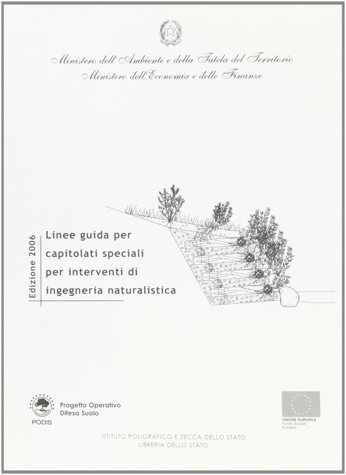 Linee guida per capitolati speciali per interventi di ingegneria naturalistica.