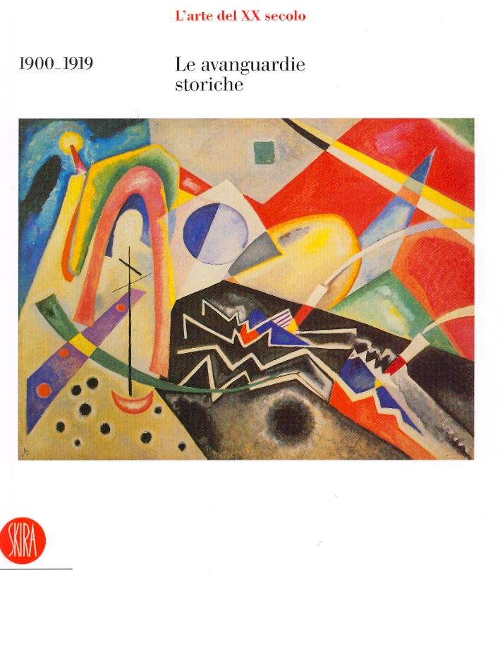 L'Arte del XX Secolo. I. 1900-1919. Le Avanguardie Storiche
