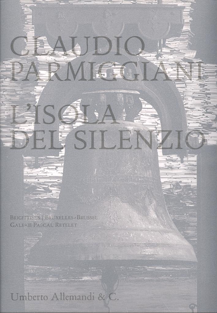Claudio Parmiggiani. L'isola del silenzio.