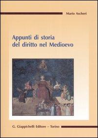 Appunti di storia del diritto nel Medioevo