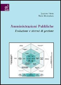 Amministrazioni pubbliche. Evoluzione e sistemi di gestione.