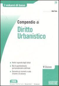 Compendio di diritto urbanistico.
