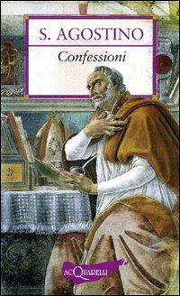 Confessioni. Antologia essenziale.