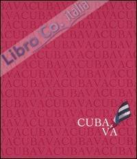 Cuba va. Ediz. italiana, spagnola e inglese