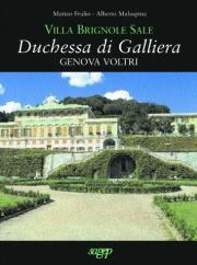 Villa Brignole Sale. Duchessa di Galliera. Genova Voltri