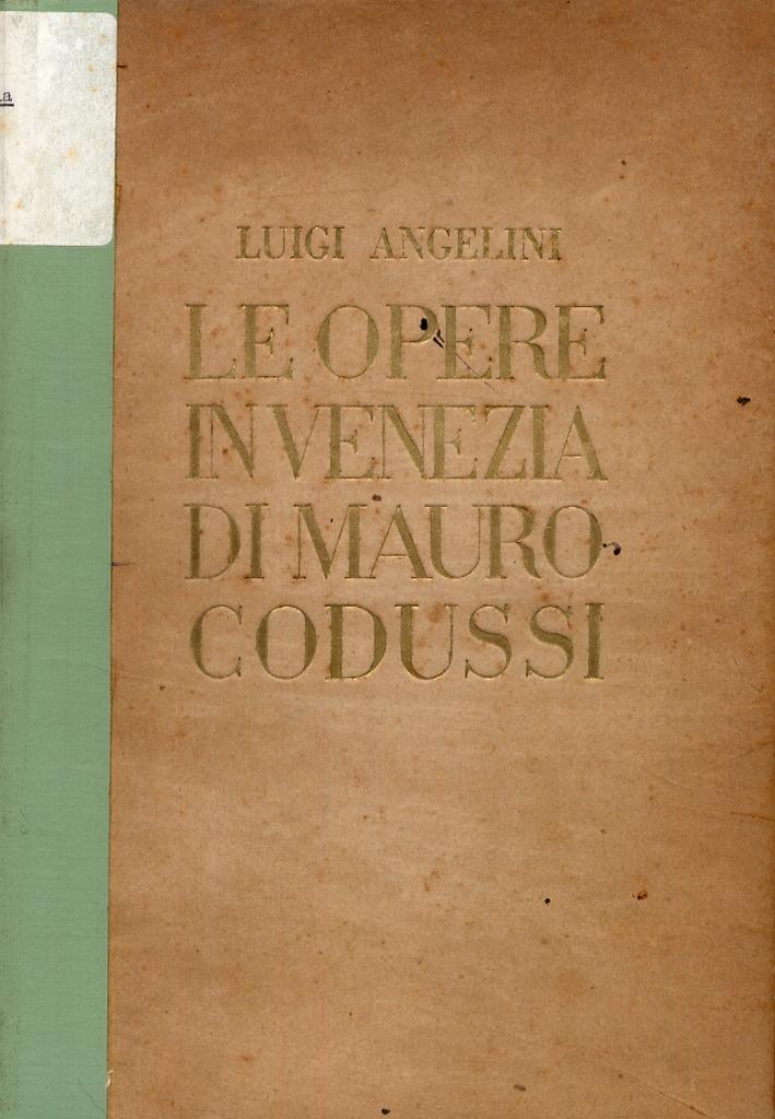 Le opere in Venezia di Mauro Codussi