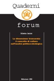 La dimensione trascuratatrascurata: Il concetto di cultura nell'analisi politico-strategica
