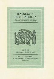 Rassegna di pedagogia. Pädagogische Umschau. Anno LXIII. 1-2. 2005