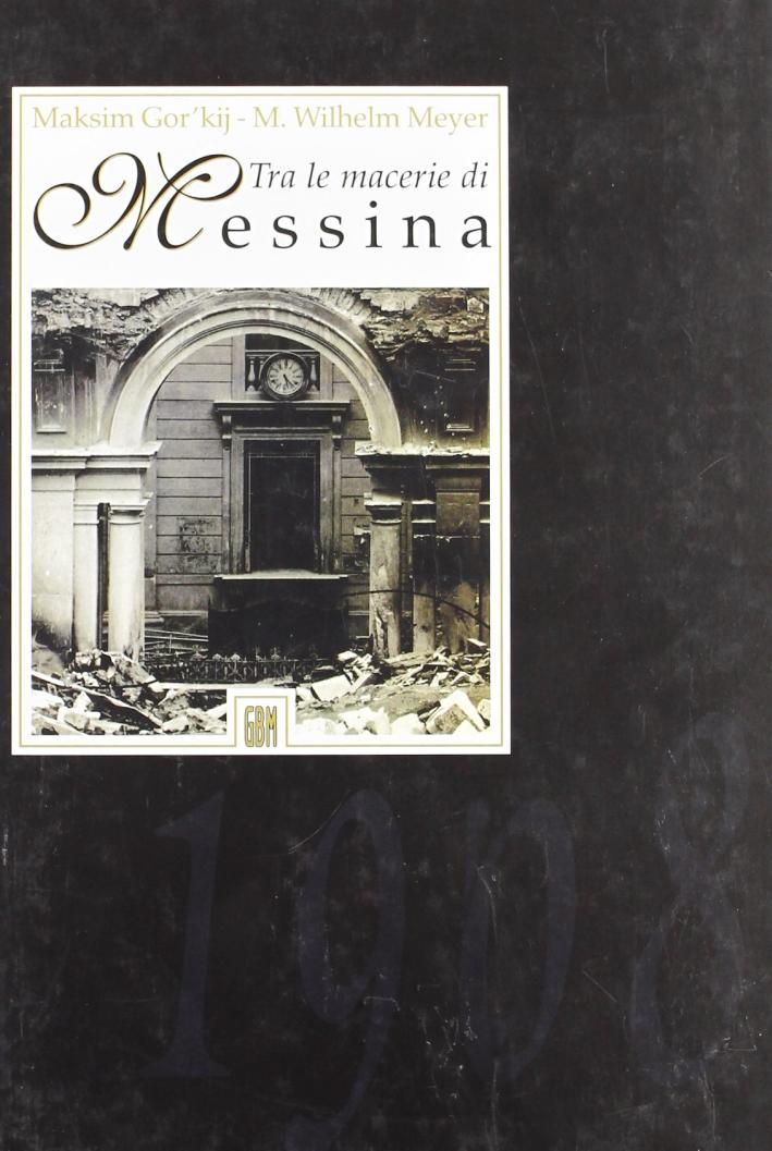 Tra Le Macerie Di Messina