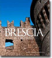 Brescia. The Castle