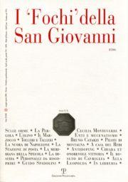 I 'Fochi' della San Giovanni. XXXII, 2. Maggio-Agosto 2006