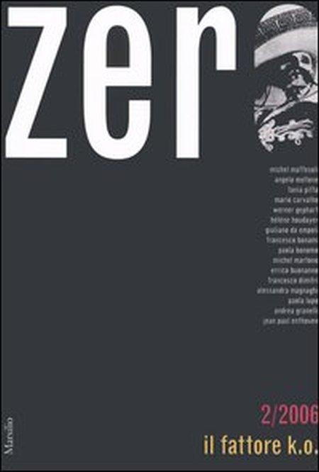Zero (2006). Vol. 2: Il fattore k.o