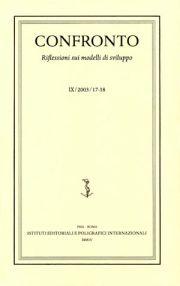 Confronto. Riflessioni sui modelli di sviluppo. X, 2004, 19-20